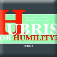 Hubris or humility